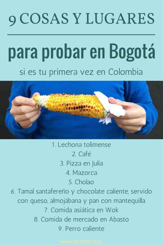 9 cosas y lugares para probar en Bogotá, primera vez en Colombia